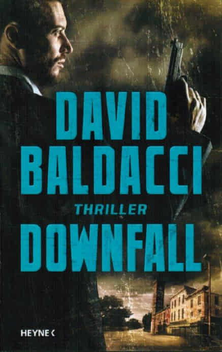David Baldacci - Downfall