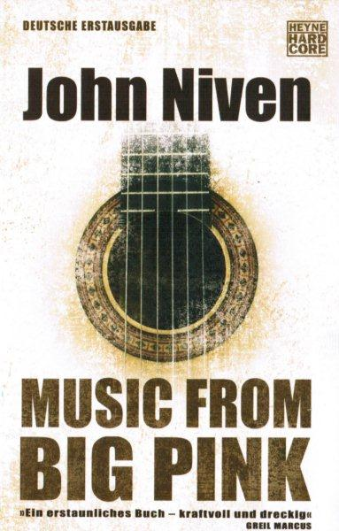 John Niven – Music from Big Pink