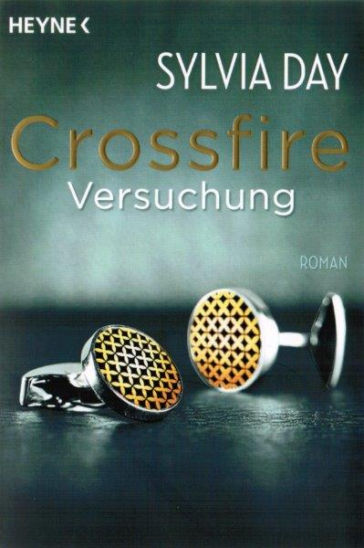 Sylvia Day - Crossfire 1: Versuchung