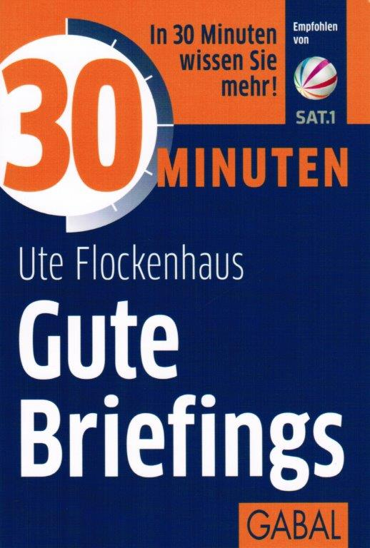 Ute Flockenhaus – 30 Minuten: Gute Briefings
